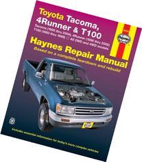 Toyota Tacoma , 4Runner  & T100 Automotive Repair Manual