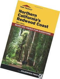 Top Trails: Northern California's Redwood Coast: Must-Do