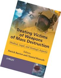 Treating Victims of Weapons of Mass Destruction Medical,