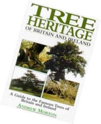 Tree Heritage of Britain & Ireland