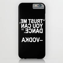 Trust Me, You Can Dance. iPhone 6s Case