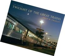 Twilight of the Great Trains, Expanded Edition
