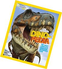 National Geographic Kids Ultimate Dinopedia: The Most