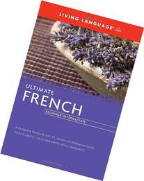 Ultimate French Beginner - Intermediate