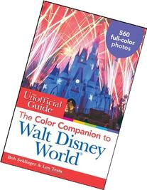 The Unofficial Guide: The Color Companion to Walt Disney