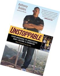 Unstoppable: From Underdog to Undefeated: How I Became a