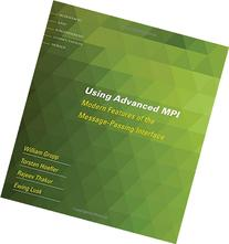 Using Advanced MPI: Modern Features of the Message-Passing