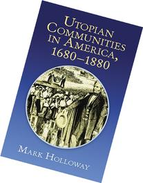 Utopian Communities in America 1680-1880