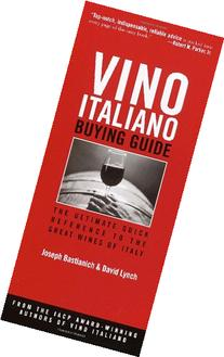 Vino Italiano Buying Guide: The Ultimate Quick Reference to
