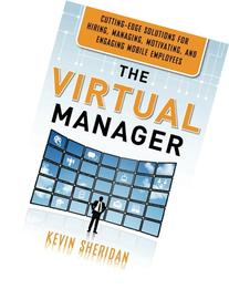 The Virtual Manager: Cutting-Edge Solutions for Hiring,