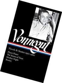 Kurt Vonnegut: Novels & Stories 1950-1962: Player Piano /