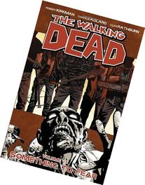 The Walking Dead: Something To Fear, Vol. 17 by Robert