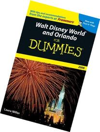 Walt Disney World and Orlando For Dummies 2006
