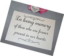Wedding Sign, In Loving Memory of those who are forever