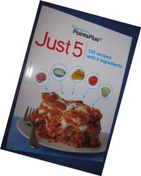 Weight Watchers Points Plus Just 5 Cookbook: 125 recipes