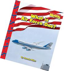 Scholastic News: What Is Air Force One