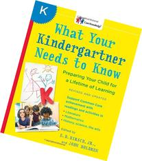 What Your Kindergartner Needs to Know : Preparing Your Child