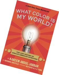 What Color Is My World?: The Lost History of African-
