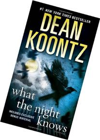 What the Night Knows : A Novel