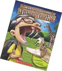 What If You Had Animal Teeth