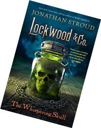 Lockwood & Co., Book 2 The Whispering Skull