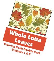 Whole Lotta Leaves Coloring Book Double Pack