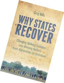 Why States Recover: Changing Walking Societies into Winning