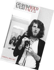 Wild Tales: A Rock & Roll Life