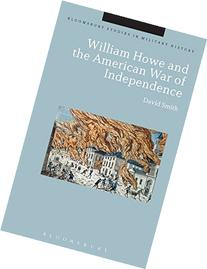 William Howe and the American War of Independence