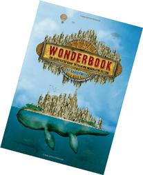 Wonderbook: The Illustrated Guide to Creating Imaginative