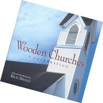 Wooden Churches: A Celebration