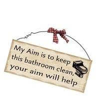 1 X 10'x4' Wooden Sign Decor - Bathroom Aim by Fuqua5