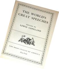 The World's Great Speeches Fourth Enlarged  Edition
