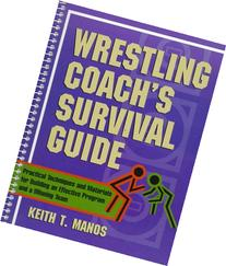 Wrestling Coach's Survival Guide