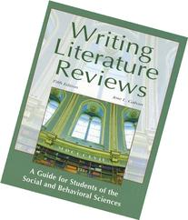 Writing Literature Reviews : A Guide for Students of the