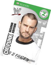 DK Reader Level 2:  WWE CM Punk Second Edition