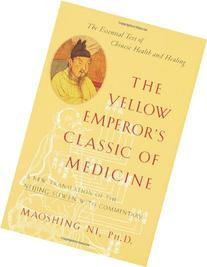 Yellow Emperor's Classic of Medicine : A New Translation of