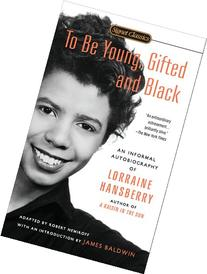 To Be Young, Gifted and Black