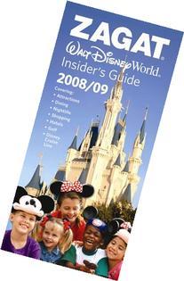 Zagat Walt Disney World Insider's Guide 2008/09